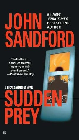 Sudden Prey (1997) by John Sandford