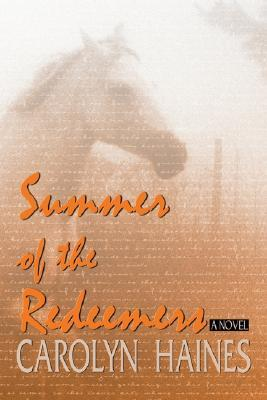 Summer Of The Redeemers (2005) by Carolyn Haines