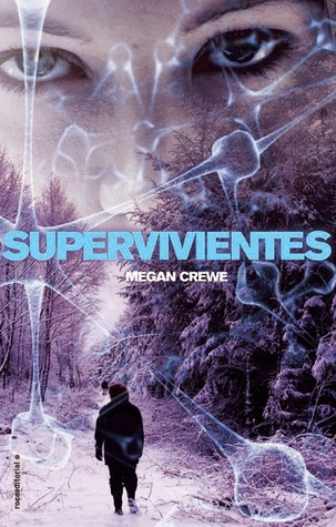 Supervivientes (2014) by Megan Crewe