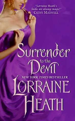 Surrender to the Devil (2009) by Lorraine Heath