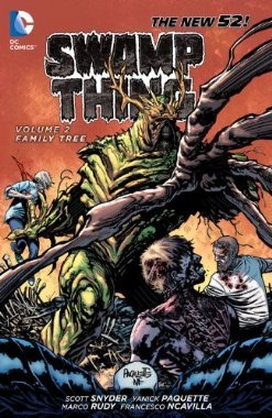 Swamp Thing, Vol. 2: Family Tree (2013) by Scott Snyder