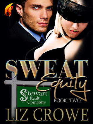 Sweat Equity (2012) by Liz Crowe