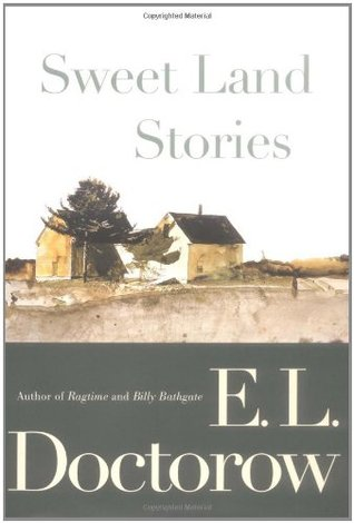 Sweet Land Stories (2004) by E.L. Doctorow