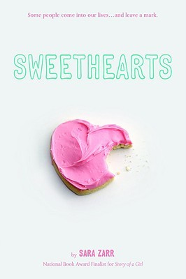 Sweethearts (2008) by Sara Zarr