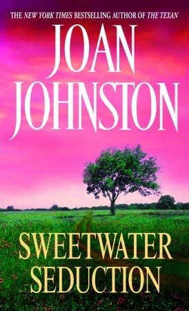 Sweetwater Seduction (1990) by Joan Johnston