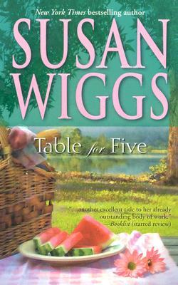 Table for Five (2006) by Susan Wiggs