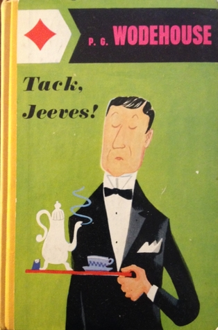 Tack, Jeeves! (1934) by P.G. Wodehouse
