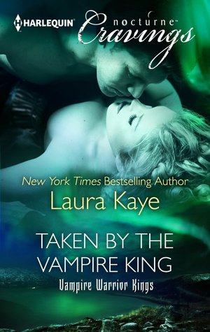 Taken by the Vampire King (2013) by Laura Kaye