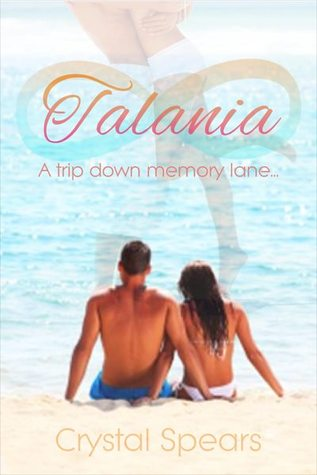 Talania - A Trip down Memory Lane (2000) by Crystal Spears