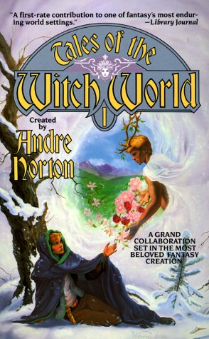 Tales of the Witch World 1 (1989) by Elizabeth Ann Scarborough