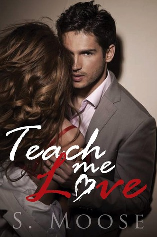 Teach Me Love (2000) by S. Moose