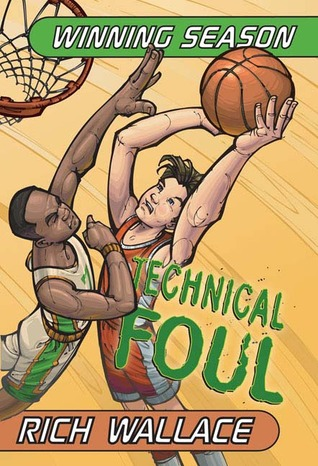 Technical Foul (2004) by Rich Wallace