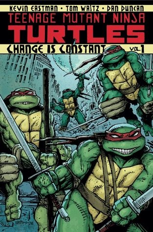 Teenage Mutant Ninja Turtles, Vol. 1: Change is Constant (2012)