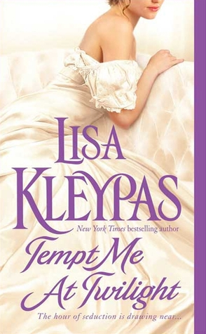 Tempt Me at Twilight (2009) by Lisa Kleypas