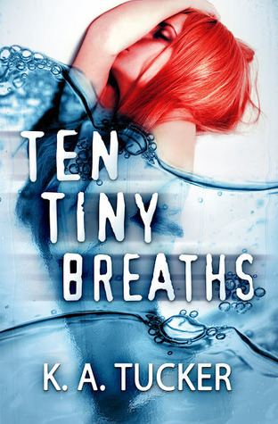 Ten Tiny Breaths (2012)