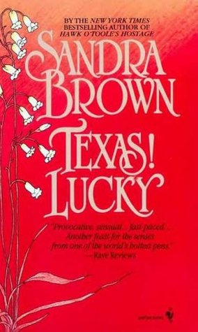 Texas! Lucky (1991) by Sandra Brown