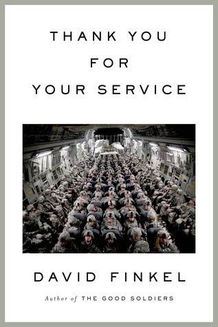Thank You for Your Service (2013) by David Finkel