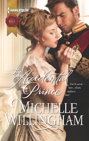 The Accidental Prince (2013) by Michelle Willingham