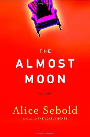 The Almost Moon (2007) by Alice Sebold