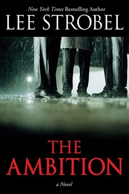 The Ambition (2011) by Lee Strobel