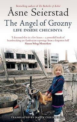 Read the angel of grozny life inside chechnya 2007 for Inside 2007 online