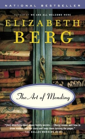 The Art of Mending (2006) by Elizabeth Berg