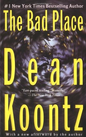 The Bad Place (2004) by Dean Koontz