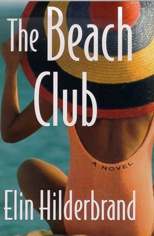 The Beach Club (2000) by Elin Hilderbrand