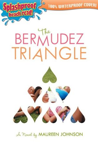 The Bermudez Triangle (2007) by Maureen Johnson