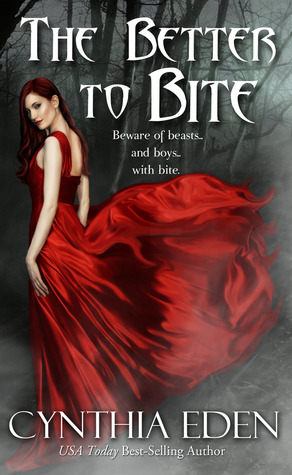 The Better to Bite (2012) by Cynthia Eden