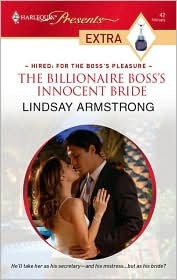 The Billionaire Boss's Innocent Bride (2009) by Lindsay Armstrong