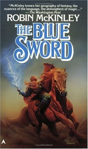 The Blue Sword (1987) by Robin McKinley