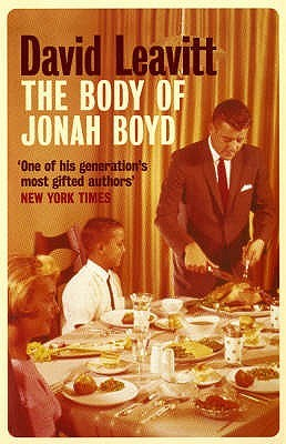 The Body of Jonah Boyd (2005) by David Leavitt