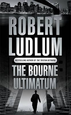 The Bourne Ultimatum (2004) by Robert Ludlum