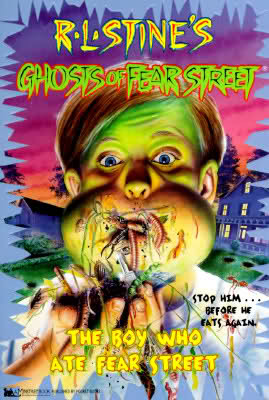 The Boy Who Ate Fear Street (1996) by R.L. Stine