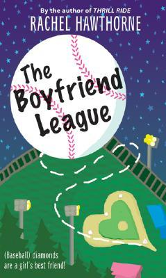 The Boyfriend League (2007) by Rachel Hawthorne