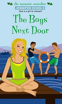 The Boys Next Door (2007) by Jennifer Echols