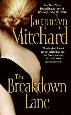 The Breakdown Lane (2006) by Jacquelyn Mitchard