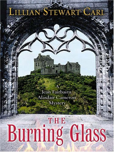 The Burning Glass (2007) by Lillian Stewart Carl