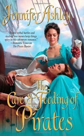 The Care & Feeding of Pirates (2005) by Jennifer Ashley