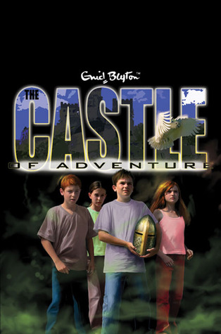 The Castle of Adventure (2006) by Enid Blyton