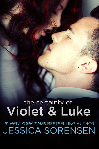 The Certainty of Violet & Luke (2000) by Jessica Sorensen