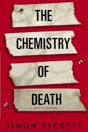 The Chemistry of Death (2006) by Simon Beckett