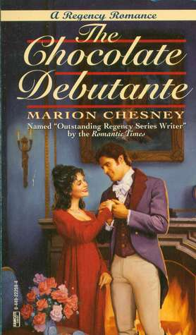 The Chocolate Debutante (1995) by Marion Chesney