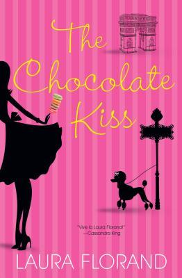 The Chocolate Kiss (2012) by Laura Florand