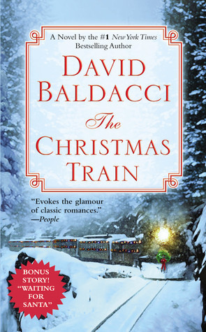 The Christmas Train (2004) by David Baldacci