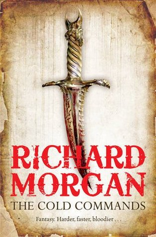 The Cold Commands (2010) by Richard K. Morgan