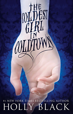 The Coldest Girl in Coldtown (2013)