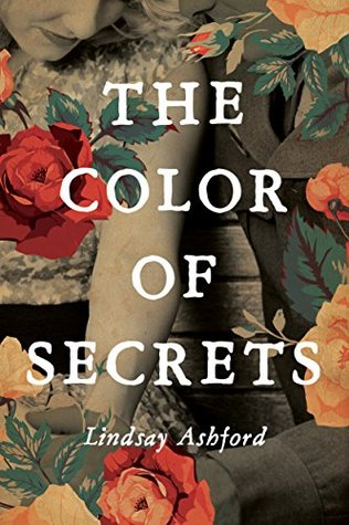 The Color of Secrets (2015) by Lindsay Ashford