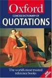 The Concise Oxford Dictionary Of Quotations (2001) by Elizabeth Knowles